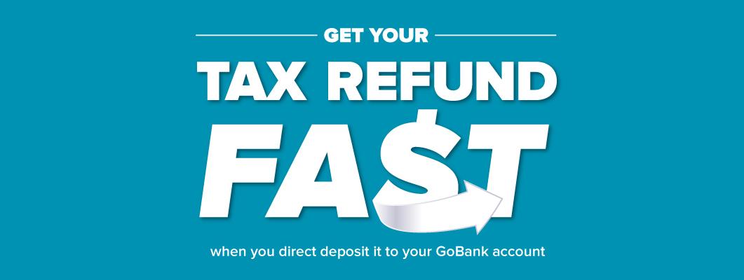 Tax Refund Direct Deposit Gobank